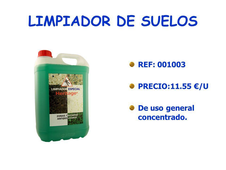 AGENTE LIMPIADOR REF: 001004 PRECIO: 13.14 /U Aplicable a todo tipo de superficies, aroma duradero.