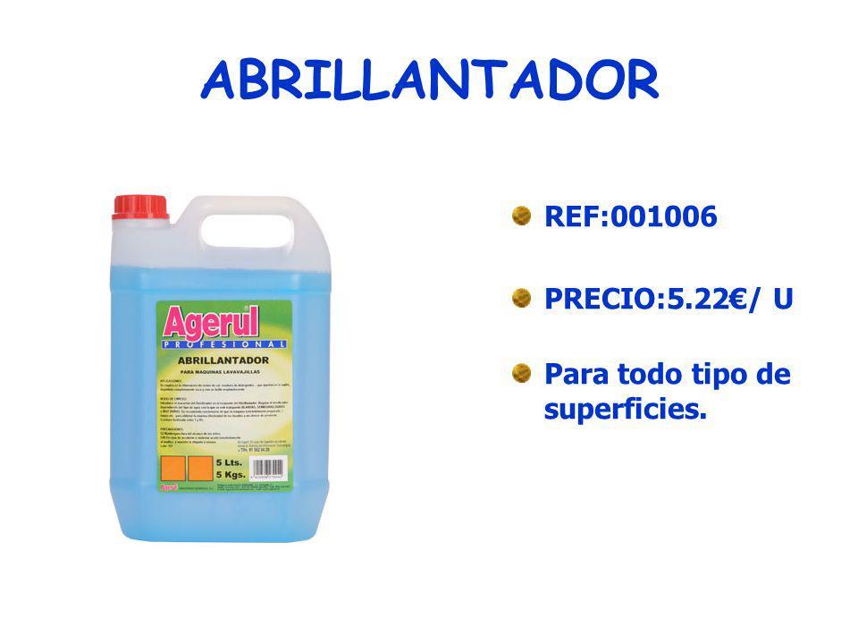 LIMPIADOR RESTAURADOR REF:001007 PRECIO:6.27/ U En polvo, con aroma a limón.
