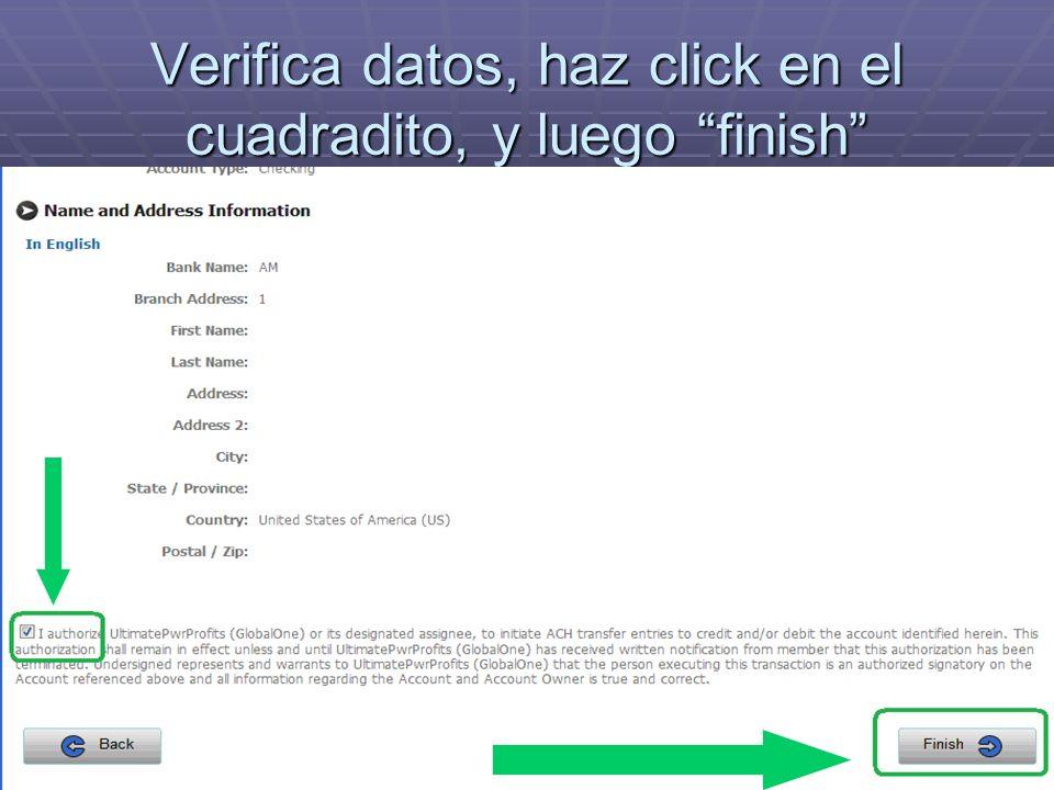 Verifica datos, haz click en el cuadradito, y luego finish
