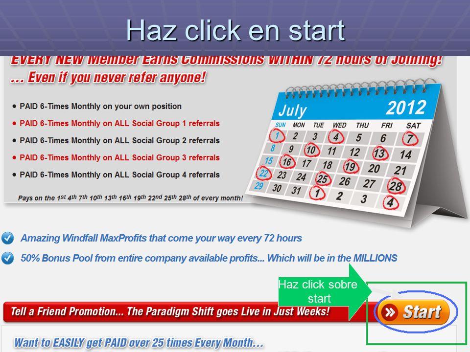Haz click en start Haz click sobre start