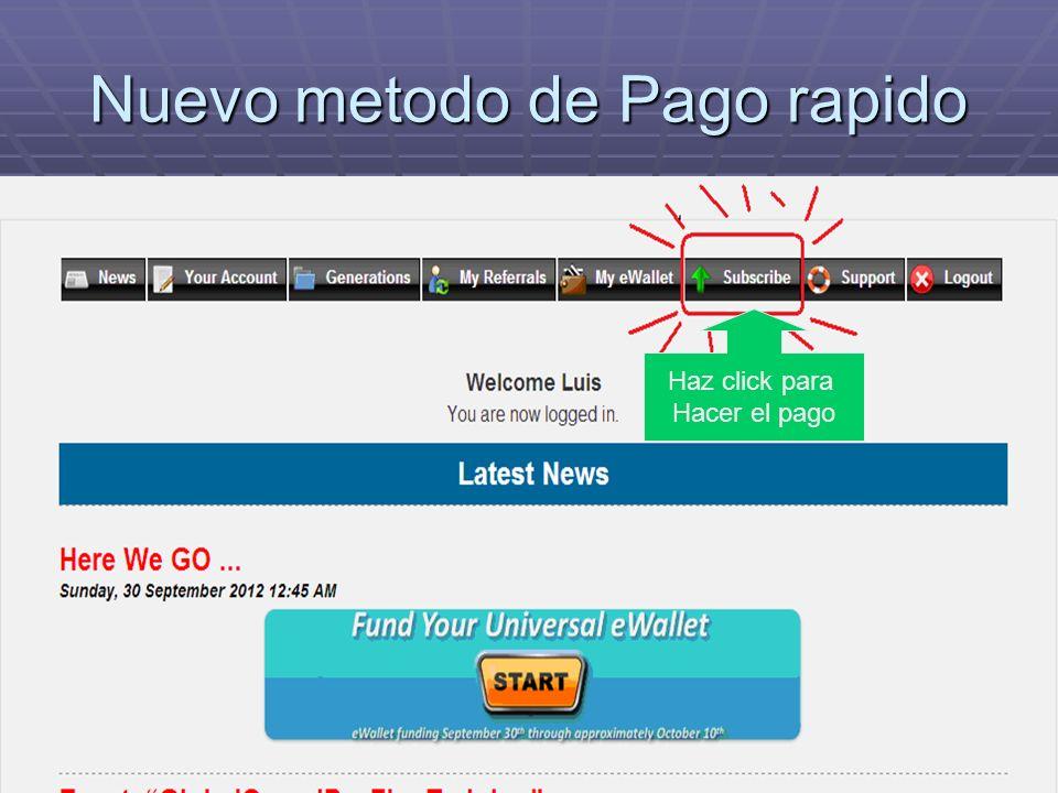 Nuevo metodo de Pago rapido Haz click para Hacer el pago