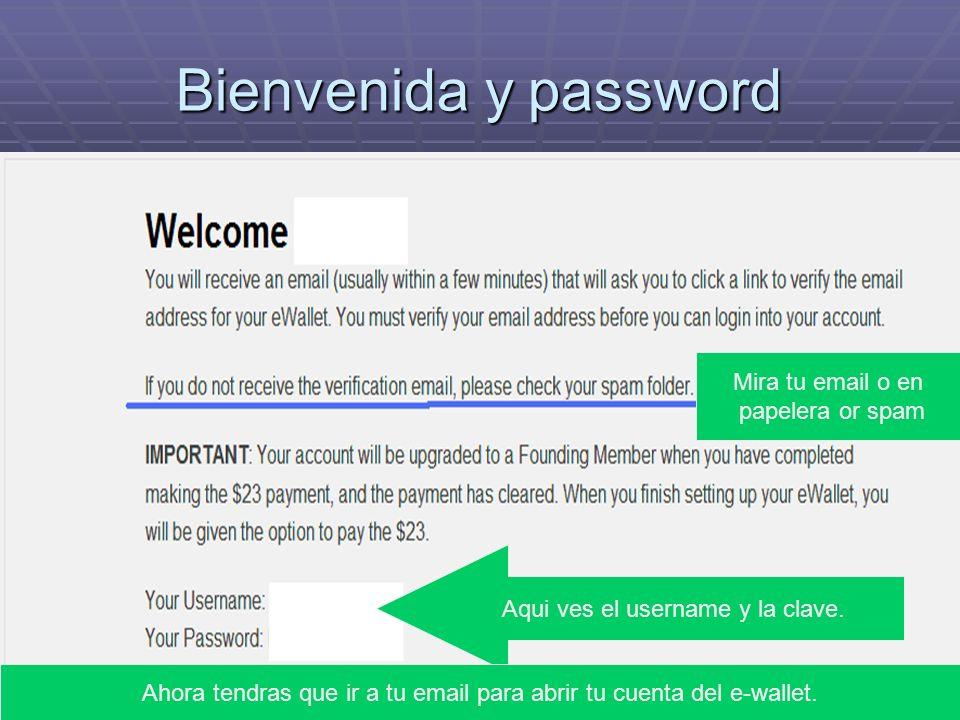 Bienvenida y password Aqui ves el username y la clave.