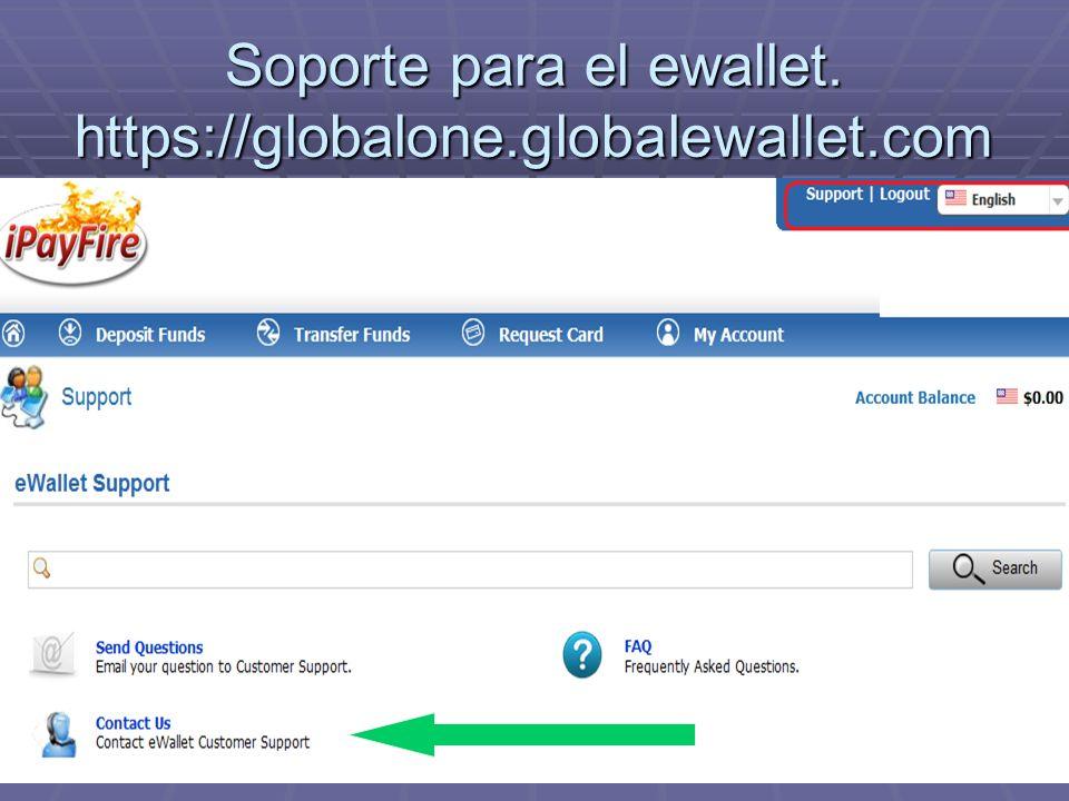Soporte para el ewallet. https://globalone.globalewallet.com