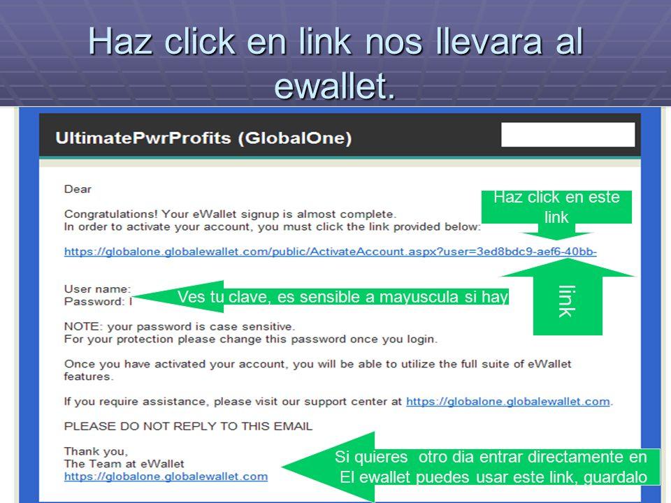 Haz click en link nos llevara al ewallet.