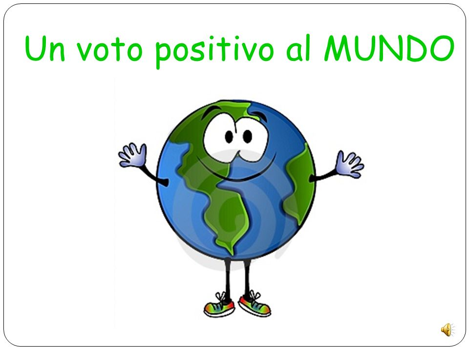 Un voto positivo al MUNDO