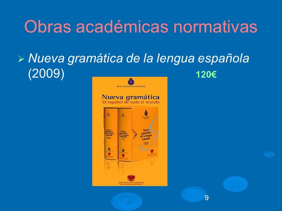 10 Obras académicas normativas Manual de la Nueva gramática de la lengua española (2010) 24,90