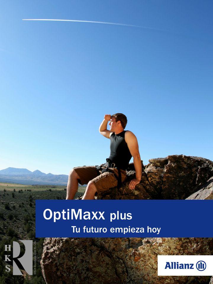 OptiMaxx plus La adecuada planeación financiera de tu jubilación no puede depender únicamente de los limitados beneficios que otorga el Seguro Social o la empresa donde trabajas.