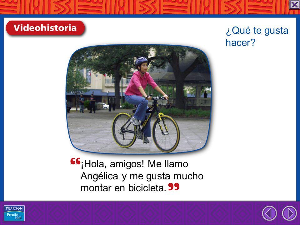 ¡Hola, amigos! Me llamo Angélica y me gusta mucho montar en bicicleta. ¿Qué te gusta hacer?