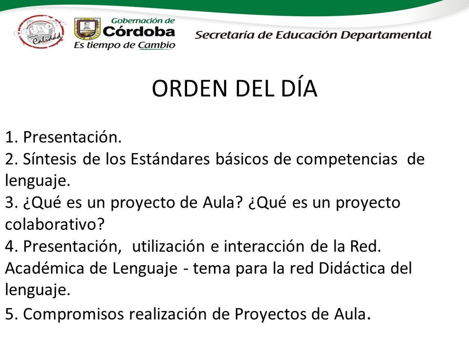 1. Presentación. 2. Síntesis de los Estándares básicos de competencias de lenguaje. 3. ¿Qué es un proyecto de Aula? ¿Qué es un proyecto colaborativo?