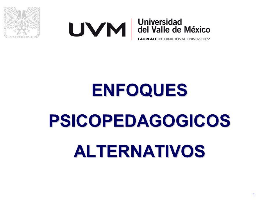 1 ENFOQUES PSICOPEDAGOGICOS ALTERNATIVOS