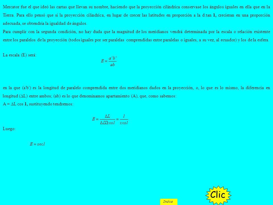 La escala (E) será: en la que (a'b') es la longitud de paralelo comprendida entre dos meridianos dados en la proyección, o, lo que es lo mismo, la dif