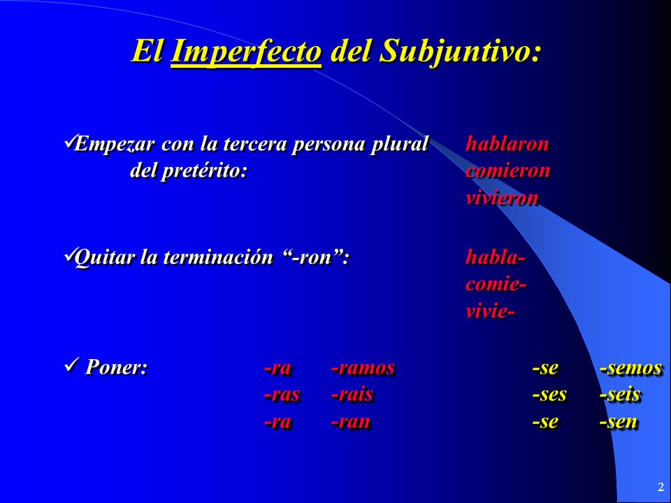 1 El Imperfecto Del subjuntivo El Imperfecto Del subjuntivo U7.1 y 7.2