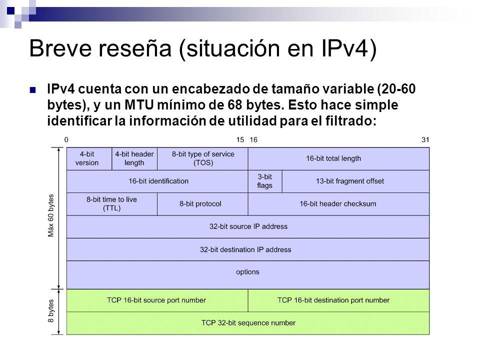 Breve reseña (situación en IPv4) IPv4 cuenta con un encabezado de tamaño variable (20-60 bytes), y un MTU mínimo de 68 bytes.