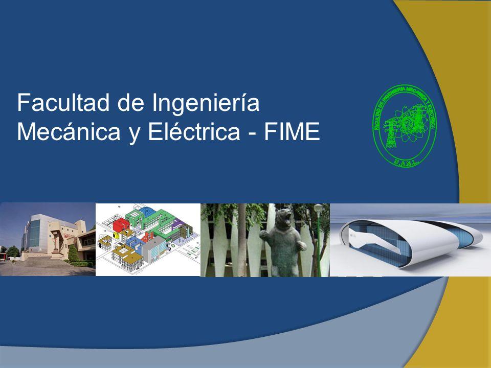 Facultad de Ingeniería Mecánica y Eléctrica - FIME