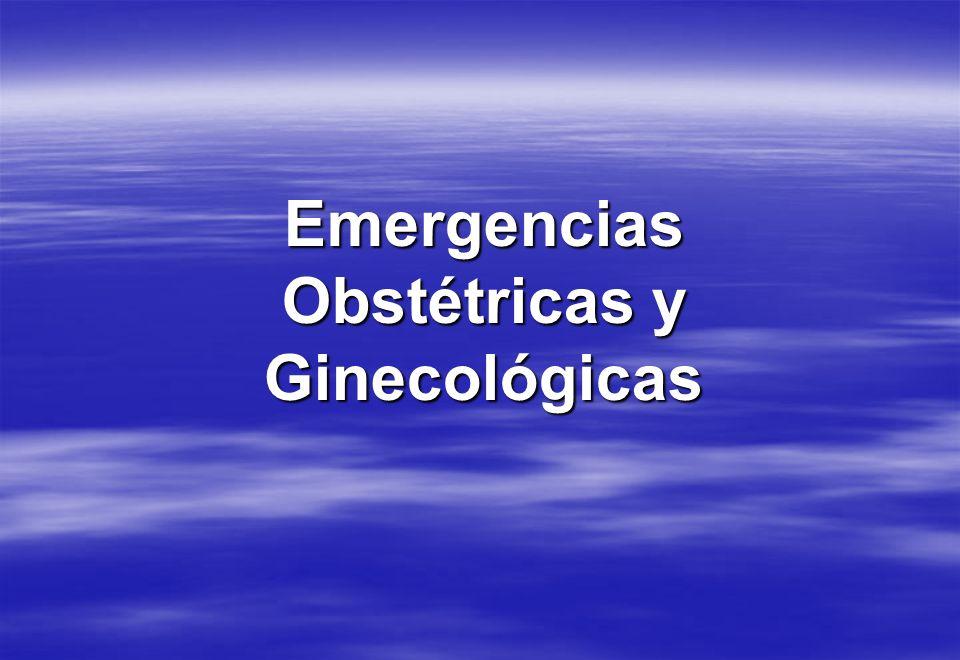 Emergencias Obstétricas y Ginecológicas