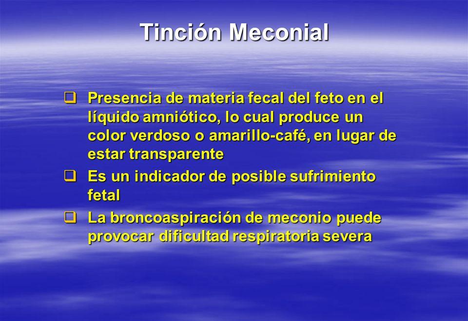 Presencia de materia fecal del feto en el líquido amniótico, lo cual produce un color verdoso o amarillo-café, en lugar de estar transparente Presenci