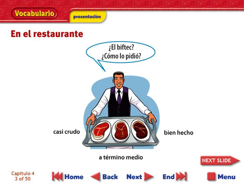 Capítulo 4 4 of 50 Carlos pidió un biftec. El mesero lo sirvió.