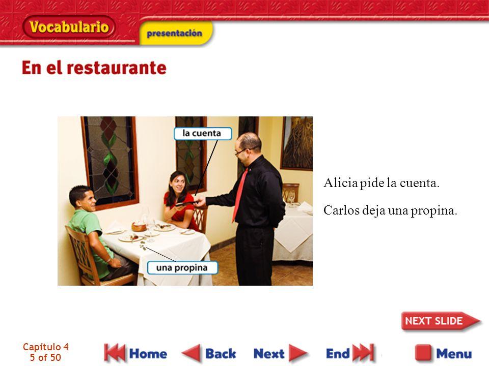 Capítulo 4 36 of 50 Por lo general una comida, sobre todo una comida española, consiste en varios platosprimer plato, plato principal y postre.