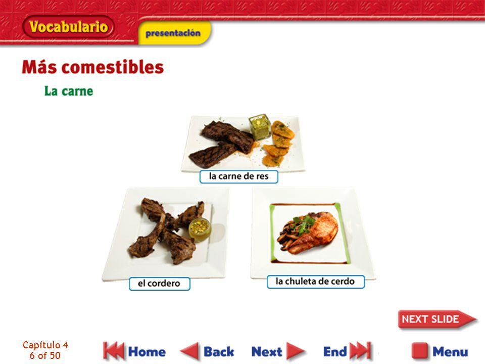 Capítulo 4 47 of 50 los comestibles la carne la carne de res, el biftec la chuleta de cerdo el cordero los mariscos los mejillones las almejas la langosta food meat beef, steak pork chop lamb shellfish, seafood mussels clams lobster