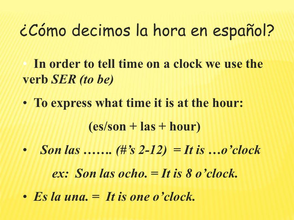 ¿Cómo decimos la hora en español.