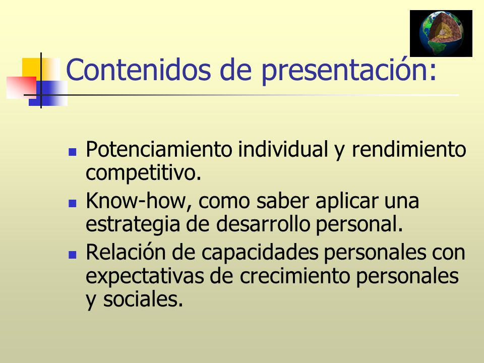 Contenidos de presentación: Potenciamiento individual y rendimiento competitivo. Know-how, como saber aplicar una estrategia de desarrollo personal. R