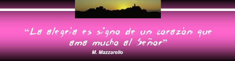 La alegría es signo de un corazón que ama mucho al Señor M. Mazzarello
