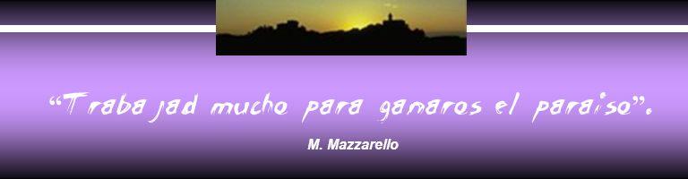 Trabajad mucho para ganaros el paraiso. M. Mazzarello