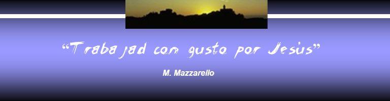 Trabajad con gusto por Jesús M. Mazzarello