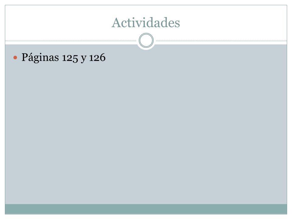 Actividades Páginas 125 y 126