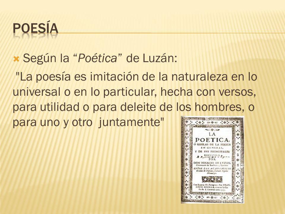 Según la Poética de Luzán: