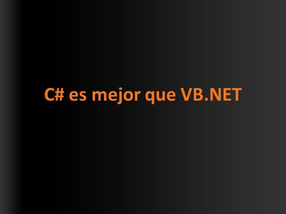 C# es mejor que VB.NET