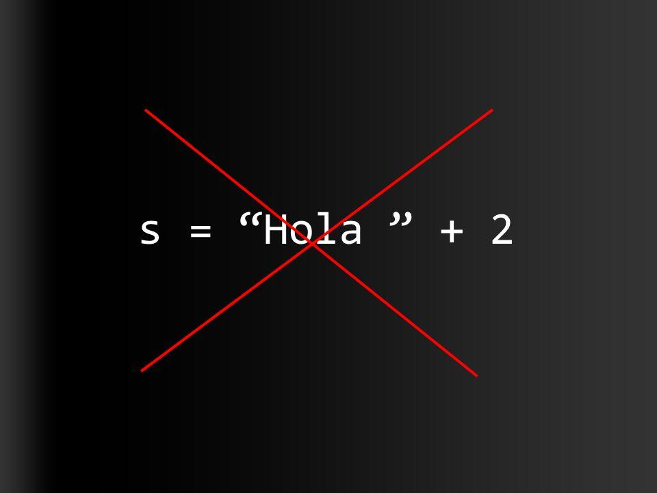 s = Hola + 2