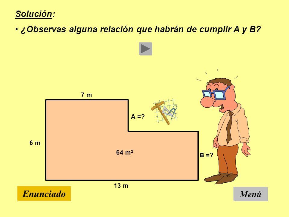 Menú Enunciado 7 m 13 m 6 m A =.B =.
