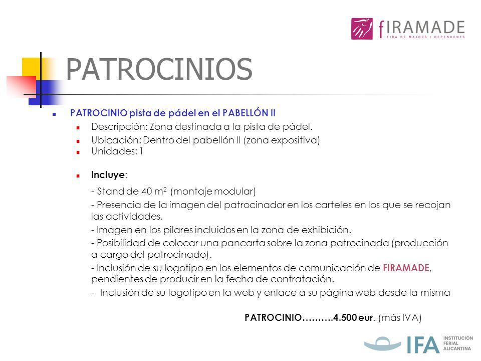 PATROCINIOS PATROCINIO pista de pádel en el PABELLÓN II Descripción: Zona destinada a la pista de pádel.