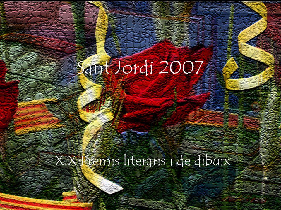 Sant Jordi 2007 XIX Premis literaris i de dibuix