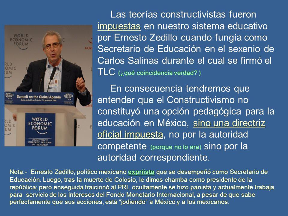 Entendámoslo: En el Constructivismo, carece de importancia si el alumno llega o no al conocimiento establecido.