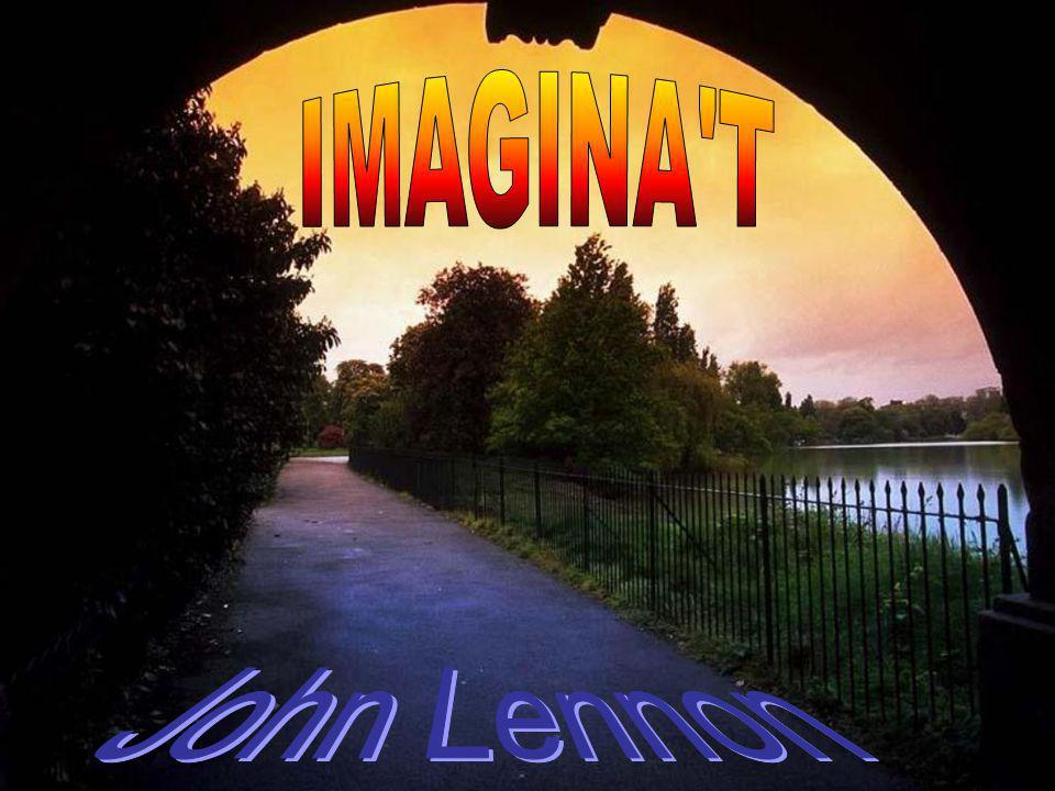 Imagine no posessions, I wonder if you can, Imaginat sense possessions, hem pregunto si podràs, Imagina que no hay posesiones; me pregunto si tú puedes.