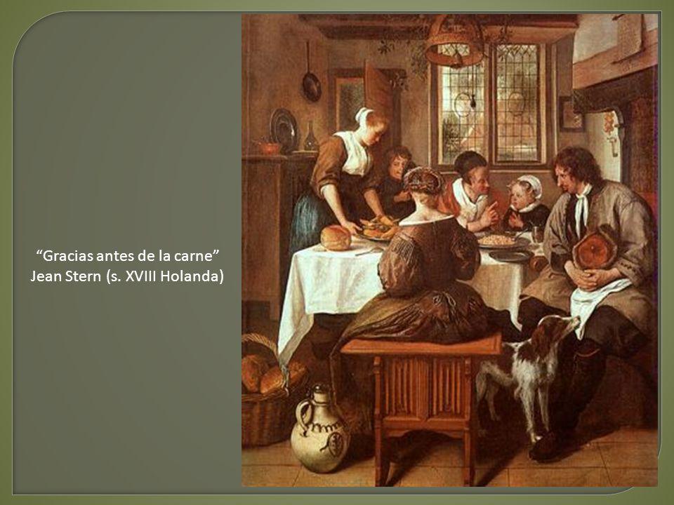 Gracias antes de la carne Jean Stern (s. XVIII Holanda)