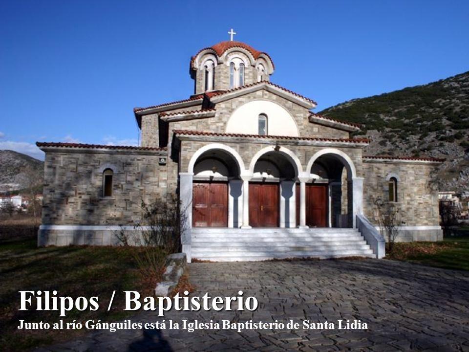 Filipos / Baptisterio Filipos / Baptisterio Junto al río Gánguiles está la Iglesia Baptisterio de Santa Lidia