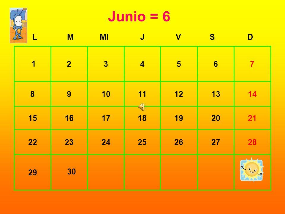 Junio= 6