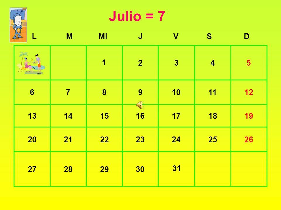 Julio= 7
