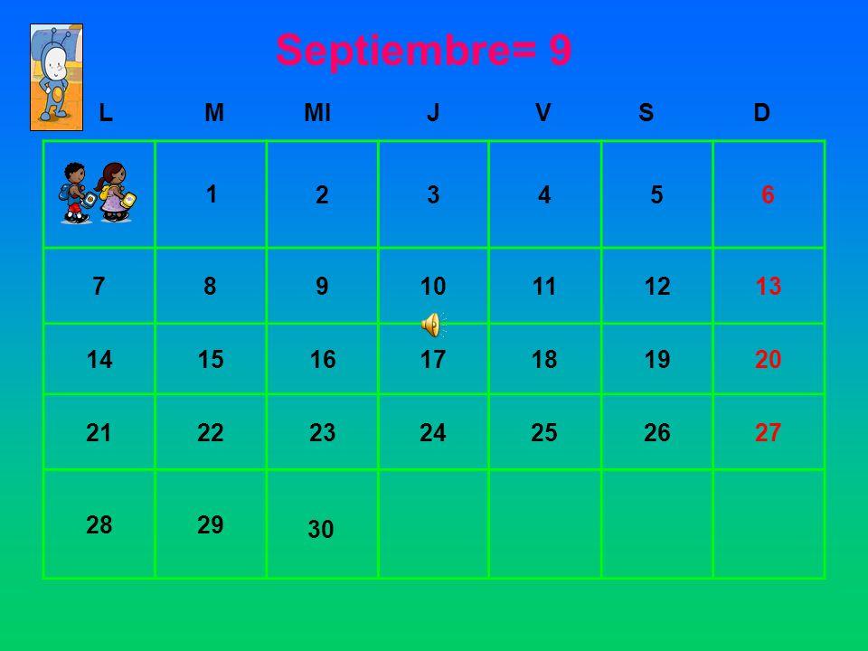 Septiembre= 9