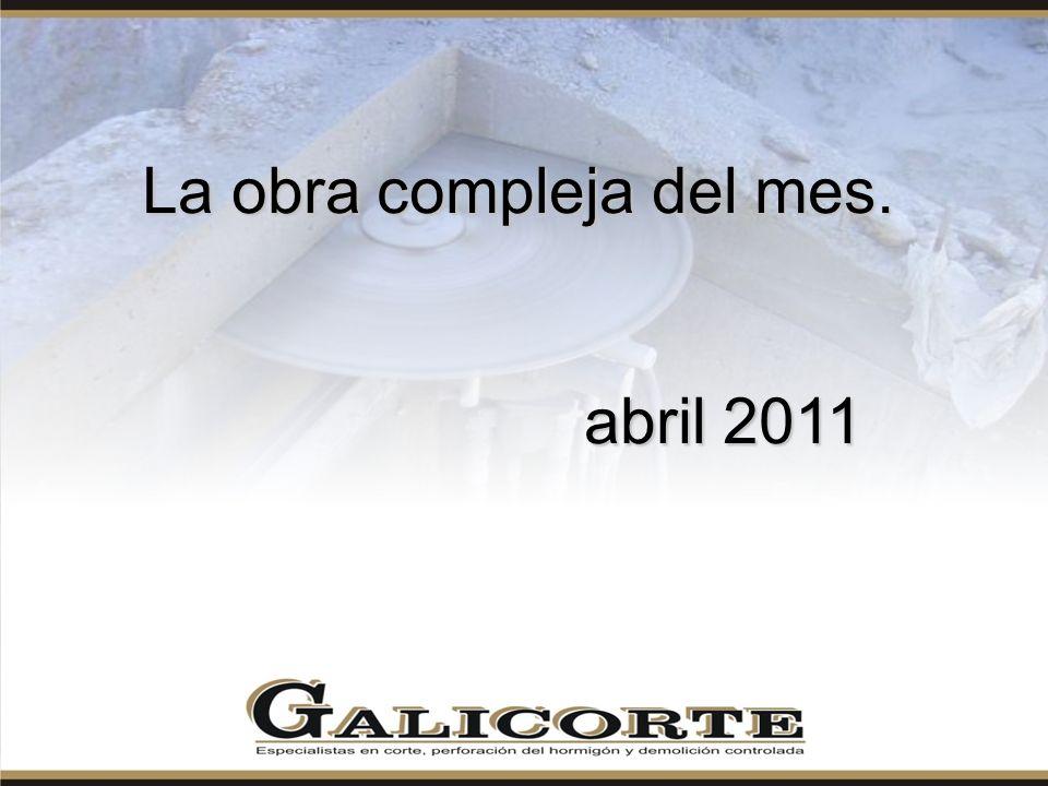 La obra compleja del mes. abril 2011 abril 2011