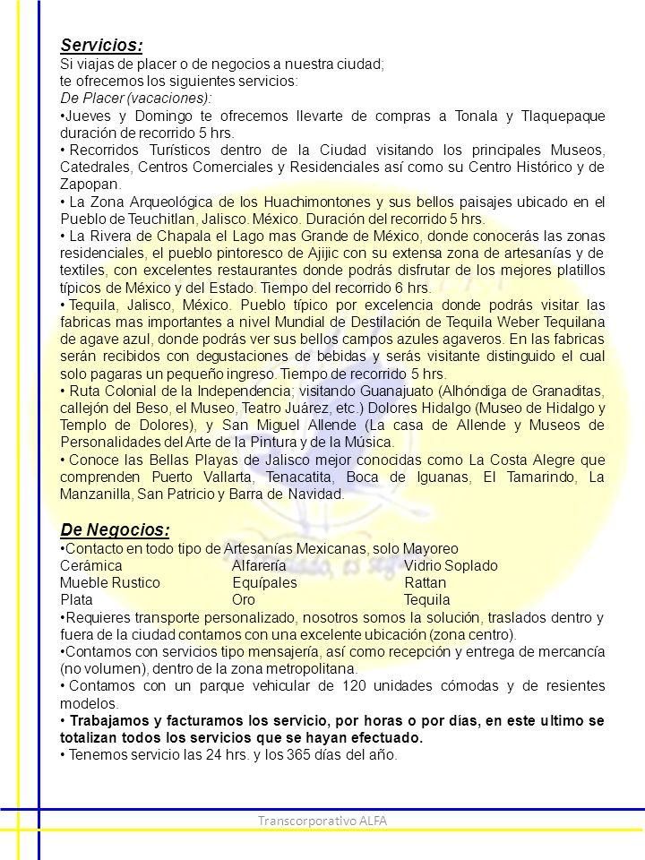 Transcorporativo ALFA TRANSCORPORATIVO ALFA JESUS ALBERTO PEREZ ORTIZ Historia:.