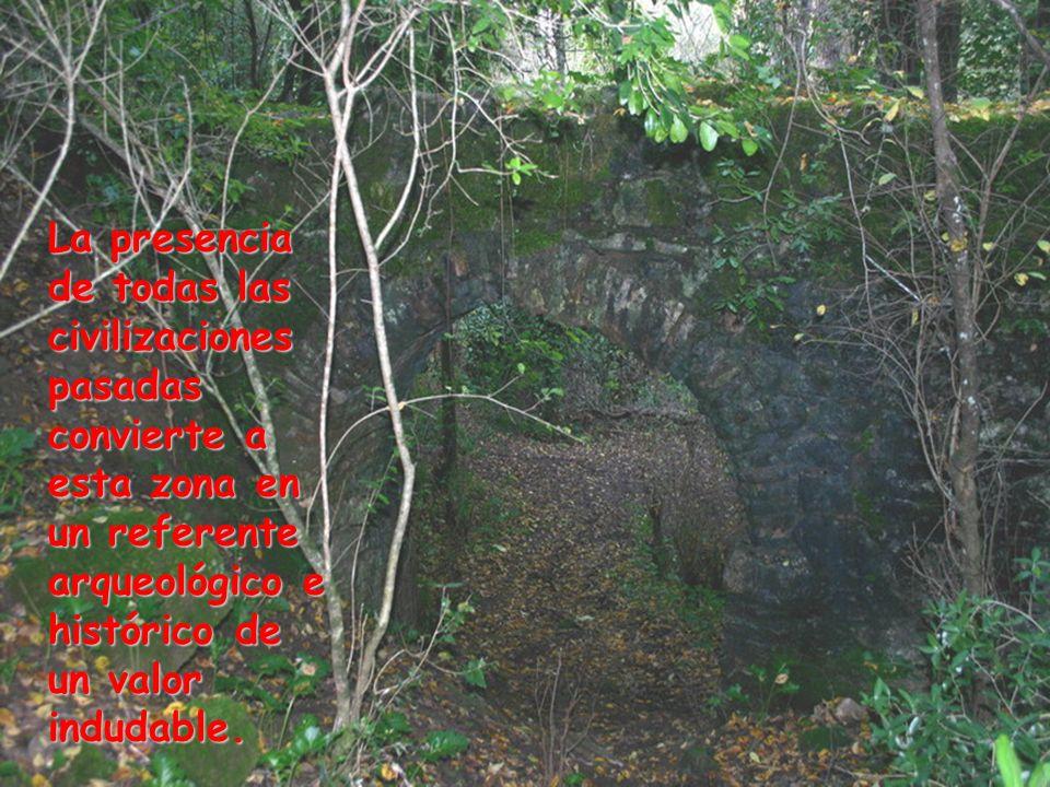 La presencia de todas las civilizaciones pasadas convierte a esta zona en un referente arqueológico e histórico de un valor indudable.