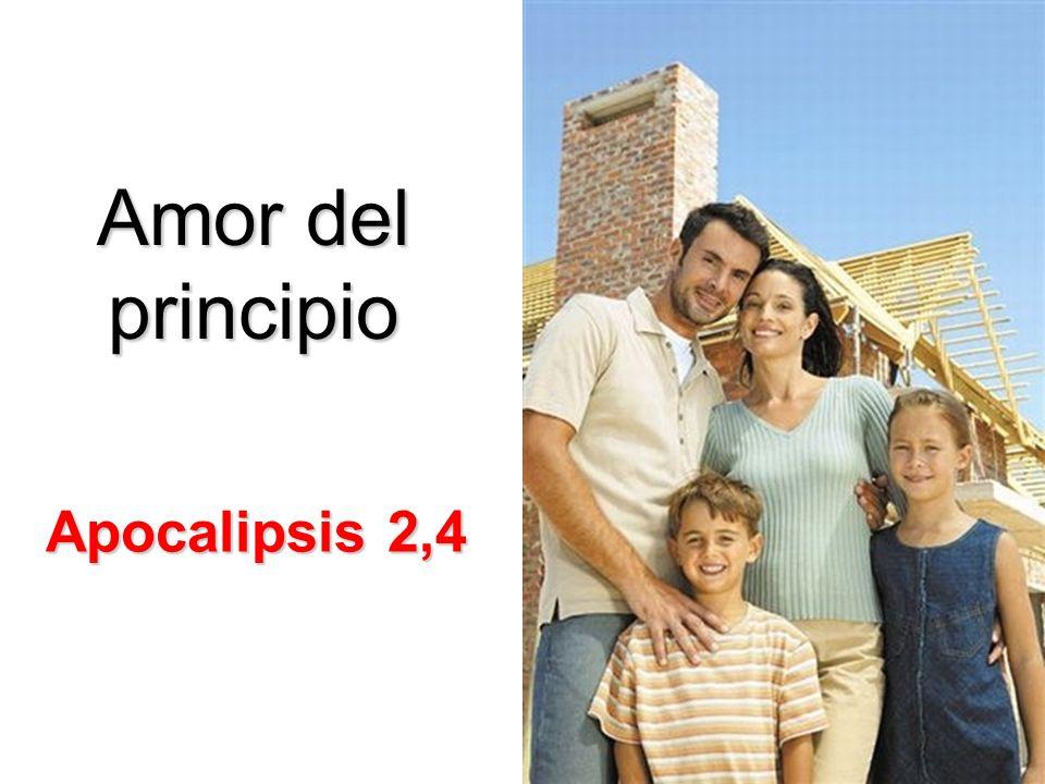 Amor del principio Apocalipsis 2,4