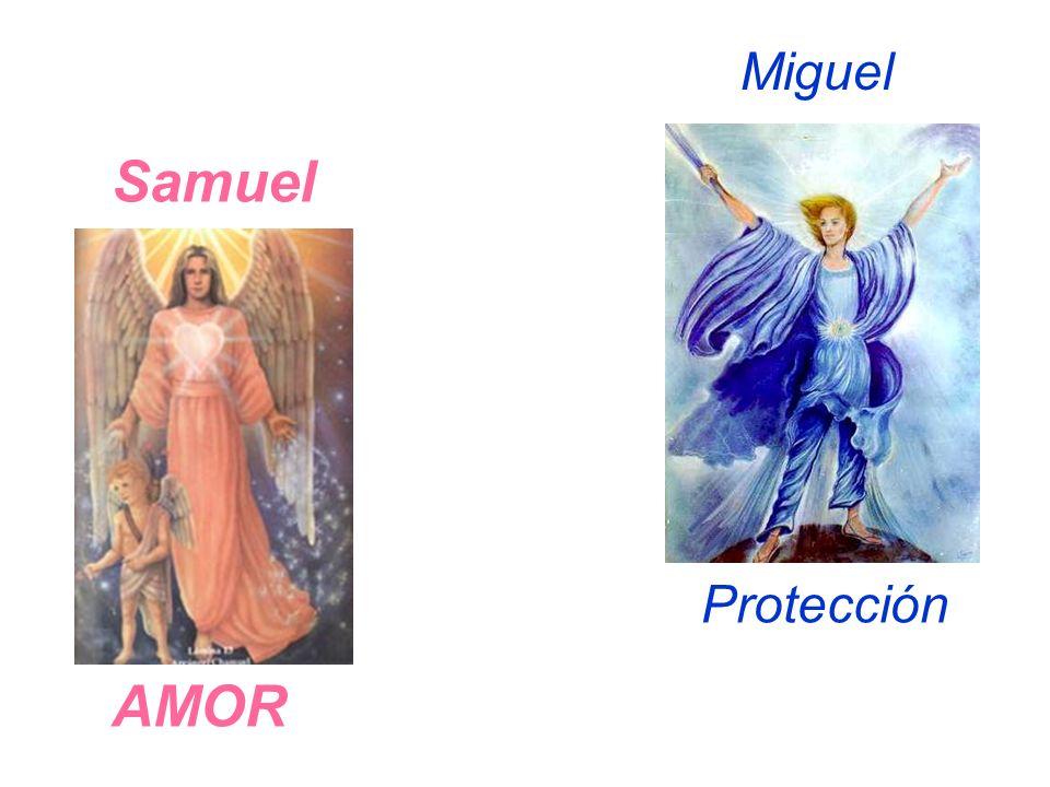 Samuel Amor Sanación AMOR Miguel Protección