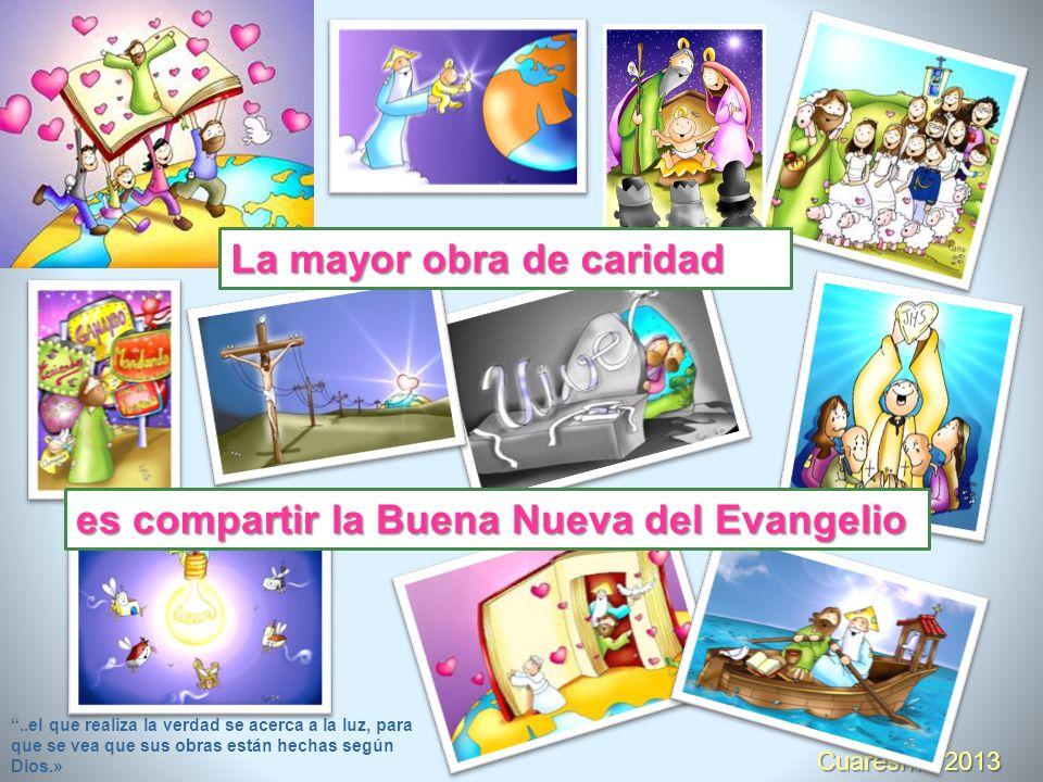 Cuaresma 2013 La diferencia es que una organización católica que desarrolla proyectos de caridad, tiene una dimensión cristiana.