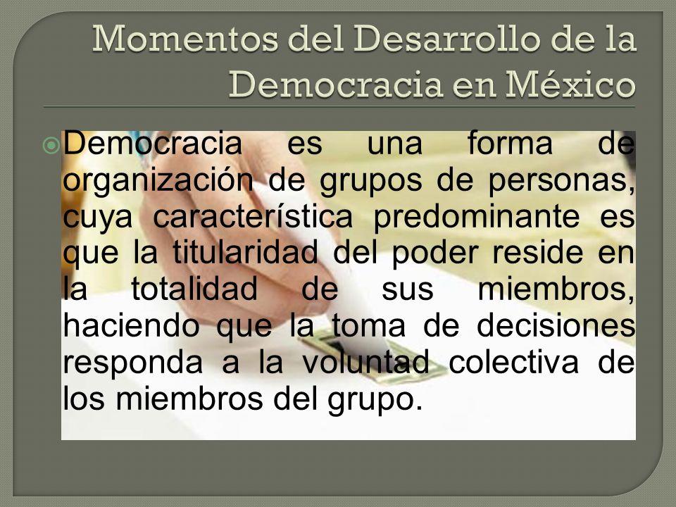 Democracia es una forma de organización de grupos de personas, cuya característica predominante es que la titularidad del poder reside en la totalidad