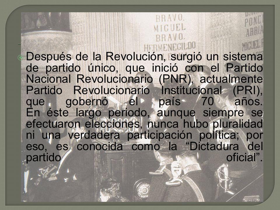 Después de la Revolución, surgió un sistema de partido único, que inició con el Partido Nacional Revolucionario (PNR), actualmente Partido Revoluciona